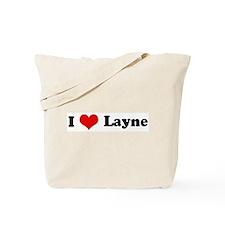 I Love Layne Tote Bag