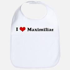 I Love Maximilian Bib