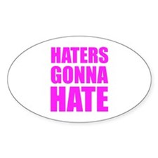 Haters Gonna Hate Decal