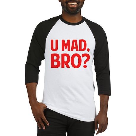 U Mad, Bro? Baseball Jersey