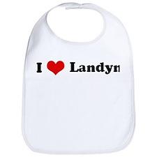 I Love Landyn Bib