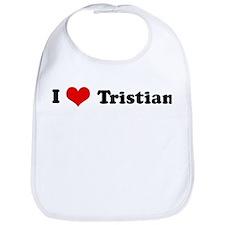 I Love Tristian Bib