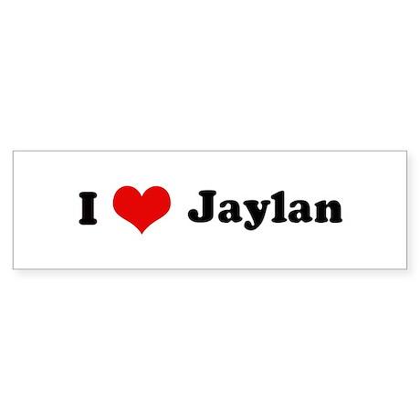 I Love Jaylan Bumper Sticker