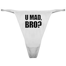 U Mad, Bro? Classic Thong