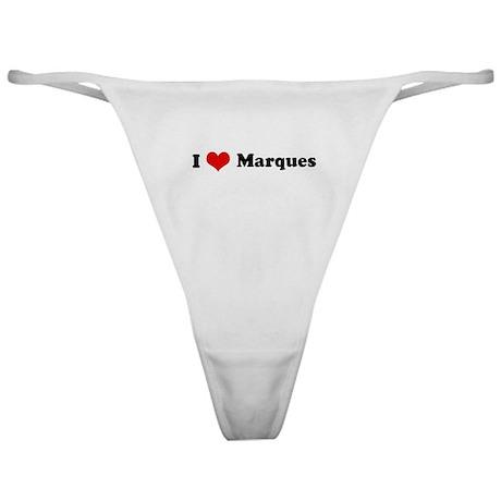 I Love Marques Classic Thong
