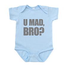 U Mad, Bro? Infant Bodysuit
