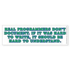 Real programmers - Bumper Sticker