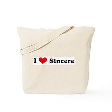 I Love Sincere Tote Bag