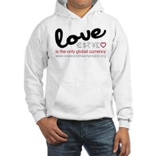 Love Is The Only Global Curre Hoodie