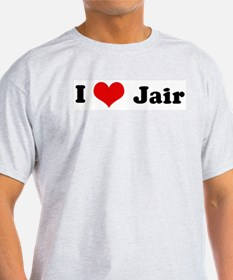 I Love Jair Ash Grey T-Shirt