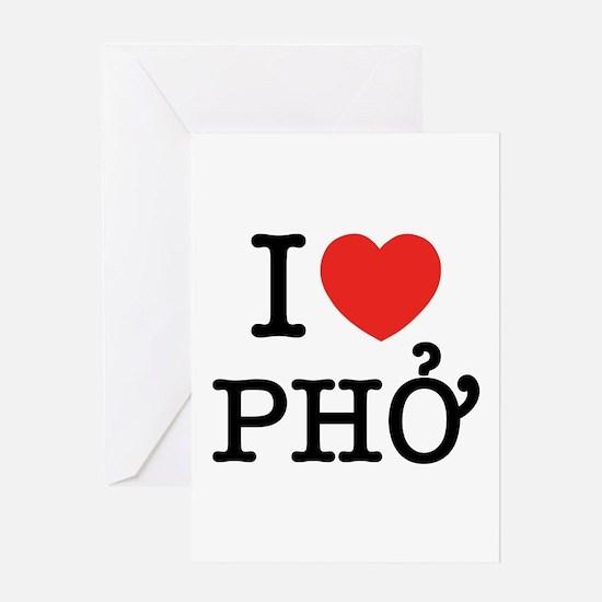I Love (Heart) Pho Greeting Card