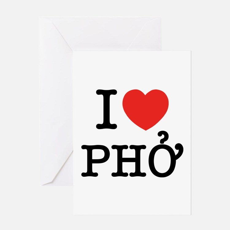 I Love (Heart) Pho Greeting Card