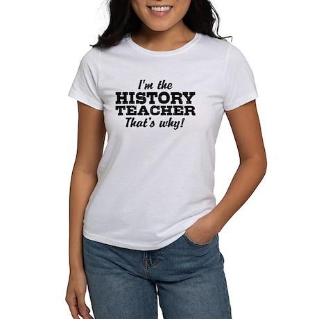 History Teacher Women's T-Shirt