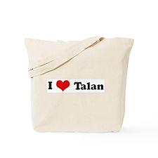 I Love Talan Tote Bag