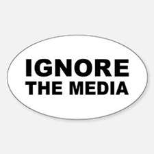 Ignore the media Sticker (Oval)