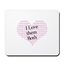 I love them both Mousepad