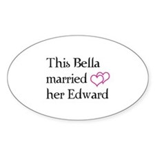 This Bella married her Edward Sticker (Oval)