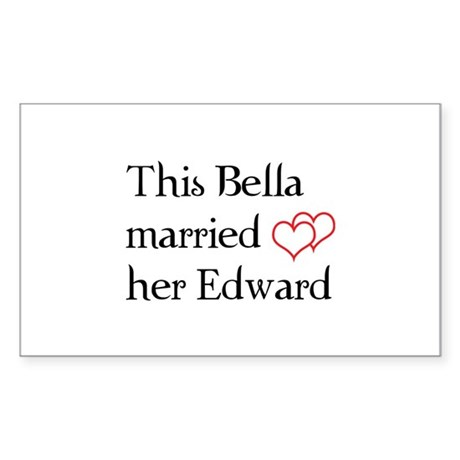 This Bella married her Edward Sticker (Rectangle)