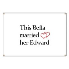 This Bella married her Edward Banner