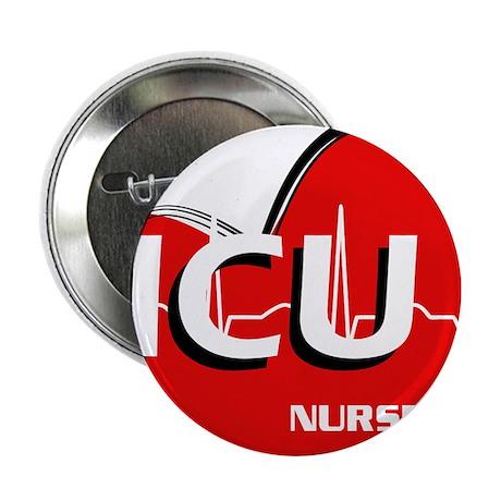 """ICU NURSE 2.25"""" Button"""