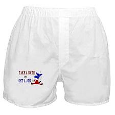 Take a Bath & Get a Job Boxer Shorts
