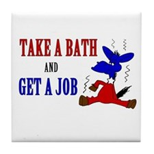 Take a Bath & Get a Job Tile Coaster
