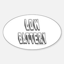 LOW BATTERY Decal