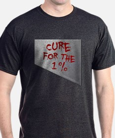 Cure for the 1 percent T-Shirt