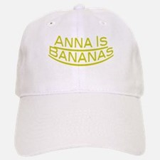 Anna Is Bananas Baseball Baseball Cap