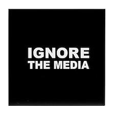 Ignore the media Tile Coaster