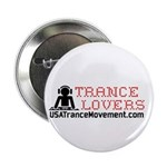 """Trance Lovers 2.25"""" Button"""