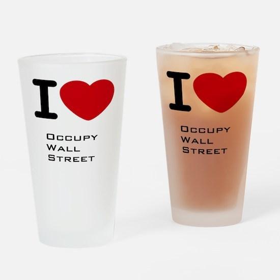 I love Occupy Wall Street Drinking Glass