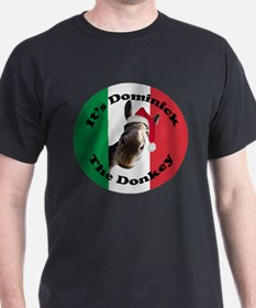 It's Dominick! (round) T-Shirt