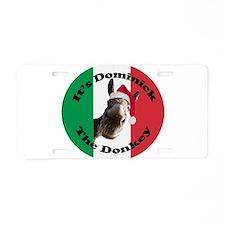 It's Dominick! (round) Aluminum License Plate