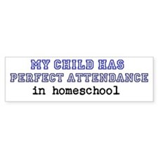 Homeschool Perfect Attendance Bumper Bumper Sticker