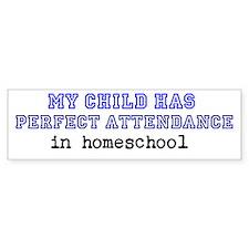 Homeschool Perfect Attendance Bumper Bumper Stickers