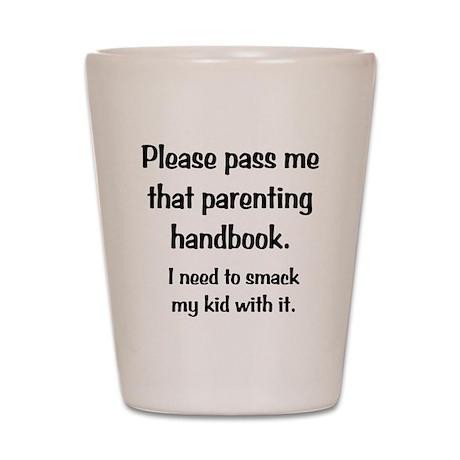 Parenting Handbook Shot Glass