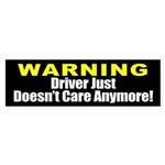 Warning Driver Doesn't Care Sticker (Bumper)