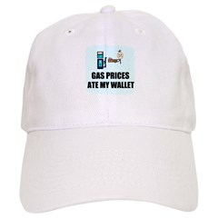 GAS PRICES ATE MY WALLET Baseball Cap
