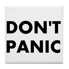 Don't Panic Tile Coaster