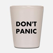 Don't Panic Shot Glass