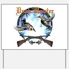 Duck hunter 2 Yard Sign