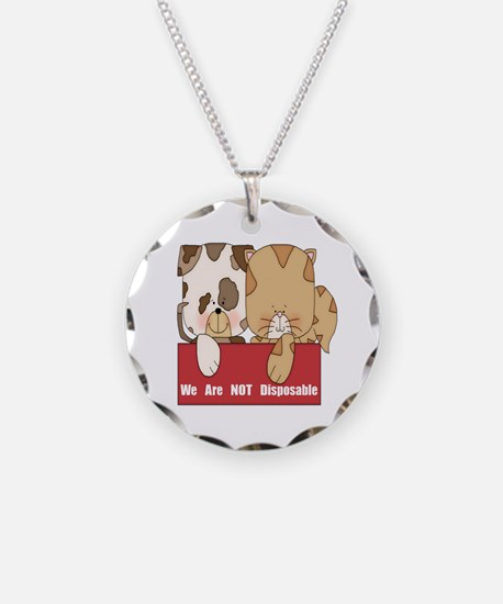 Pets Not Disposable Necklace