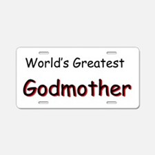 Greatest Godmother Aluminum License Plate