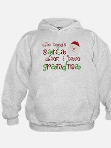 Who Needs Santa Hoodie
