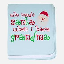 Who Needs Santa baby blanket