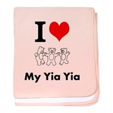 I Love My Yia Yia - baby blanket