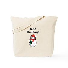 Bah! Humbug! Tote Bag