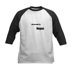Ask Me Why I'm Vegan Kids Baseball Jersey