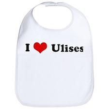 I Love Ulises Bib